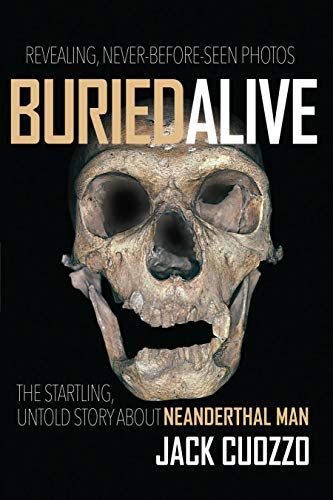 9780890512388: Buried Alive: The Startling Truth about Neanderthal Man