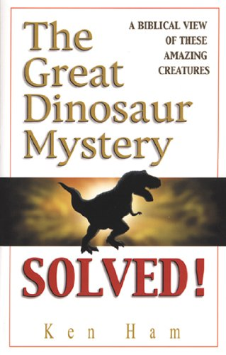 9780890512821: The Great Dinosaur Mystery Solved