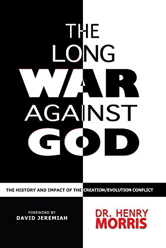 9780890512913: The Long War Against God: The History and Impact of the Creation/Evolution Conflict