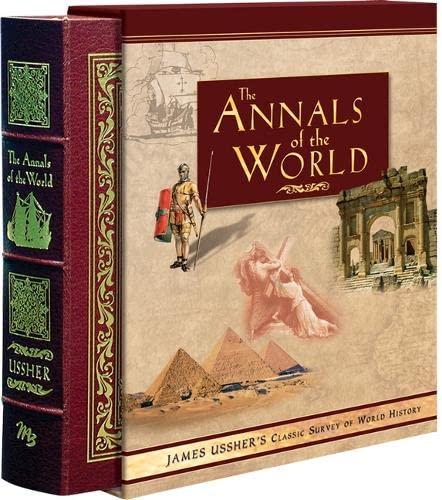 The Annals of the World: Ussher, James & Larry & Mrionn Pierce