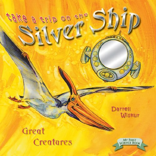 9780890513804: Great Creatures (Take a Trip on the Silver Ship Ser)