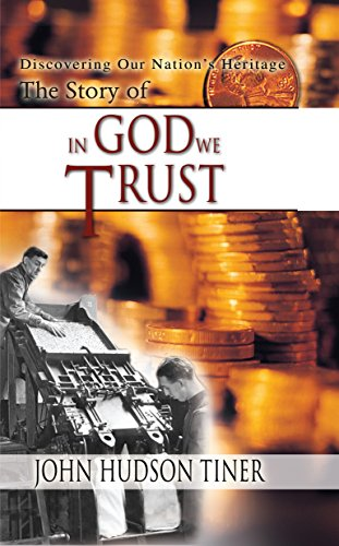 9780890513927: The Story of In God We Trust (Discovering Our Nation's Heritage)