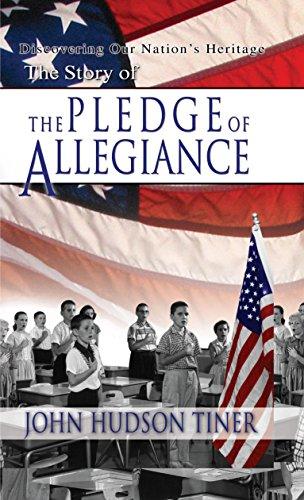 The Story of the Pledge of Allegiance: John Hudson Tiner