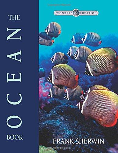 9780890514016: The Ocean Book (Wonders of Creation)