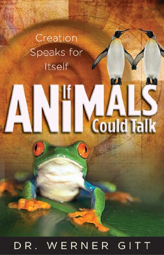 9780890514603: If Animals Could Talk: Creation Speaks for Itself