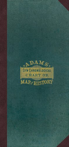 Adam's Synchronological Chart or Map of History.: Sebastian Adams