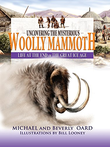 9780890515082: Uncovering the Mysterious Woolly Mammoth