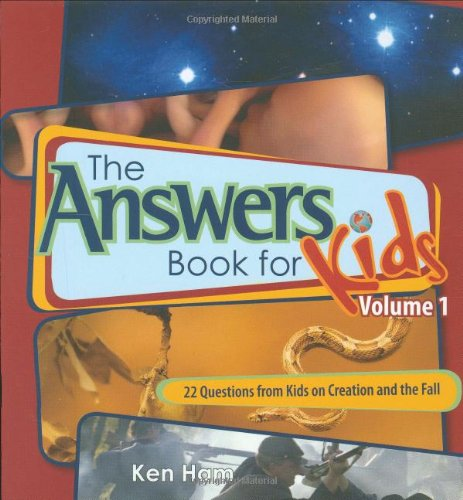 9780890515266: The Answers Book For Kids VOL 1 PB: 22 Questions from Kids on Creation and the Fall