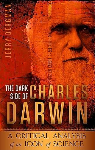 9780890516058: DARK SIDE OF CHARLES DARWIN PB