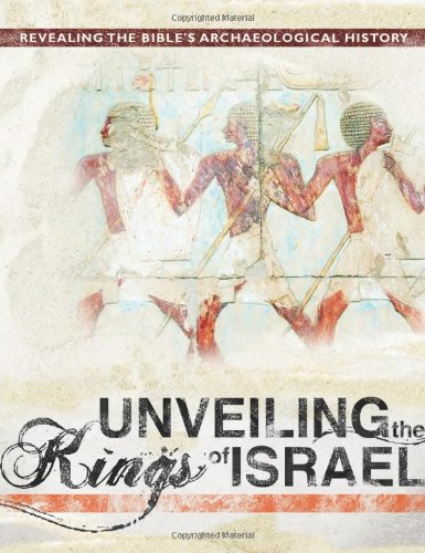 9780890516096: Unveiling the Kings of Israel