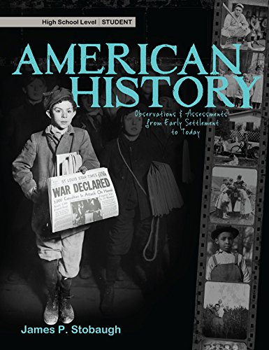 American History, High School Level: Observations & Assessments from Early Settlement to Today ...