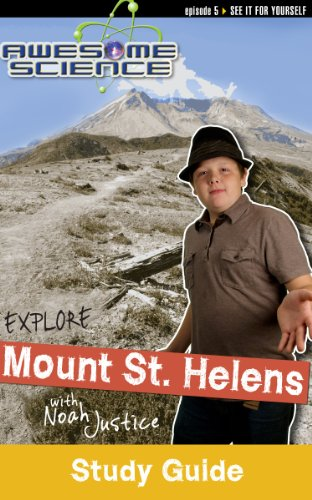 9780890516799: Explore Mt. St. Helens with Noah Justice (Study Guide) (Awesome Science)