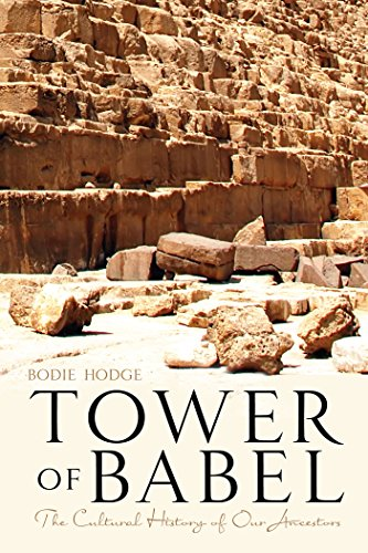 9780890517154: Tower of Babel: The Cultural History of Our Ancestors