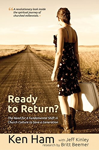 9780890518366: Ready to Return?: The Need for a Fundamental Shift in Church Culture to Save a Generation
