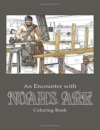 An Encounter with Noahs Ark Coloring Book