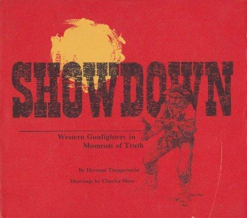 Showdown: Western Gunfighters in Moments of Truth: Toepperwein, Herman