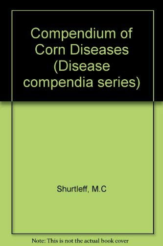 Compendium of Corn Diseases (2nd edition)