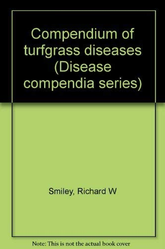 9780890540497: Compendium of turfgrass diseases (Disease compendia series)