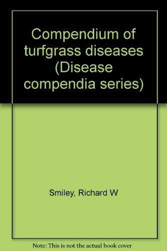 9780890540497: Title: Compendium of turfgrass diseases Disease compendia