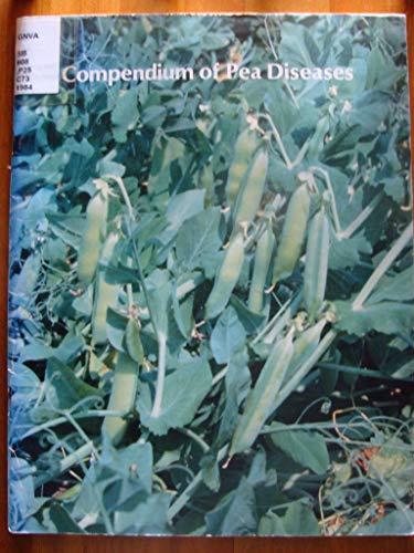 9780890540602: Compendium of Pea Diseases (Disease Compendia Series)