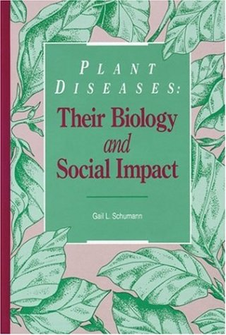 9780890541166: Plant Diseases: Their Biology and Social Impact
