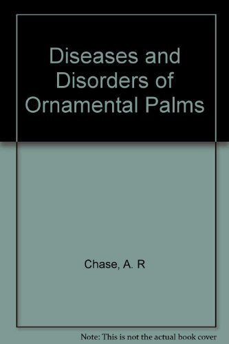 9780890541197: Diseases and Disorders of Ornamental Palms