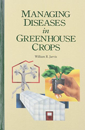 Managing Diseases in Greenhouse Crops