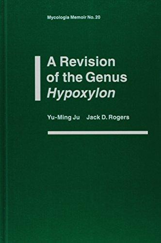 9780890542149: A Revision of the Genus Hypoxylon (Mycologia Memoir)