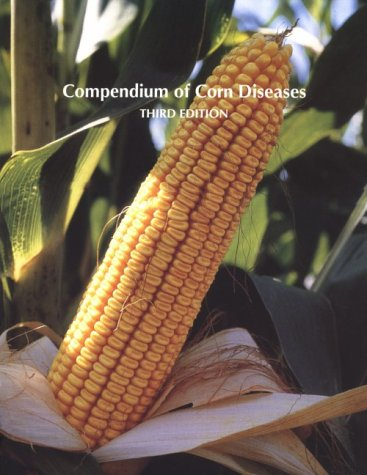 9780890542347: Compendium of Corn Diseases (Disease Compendium Series)