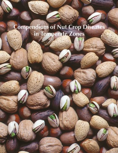 9780890542842: Compendium of Nut Crop Diseases in Temperate Zones (Compendium of Plant Disease Series)