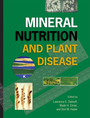 Mineral Nutrition and Plant Disease: Lawrence E. Datnoff;