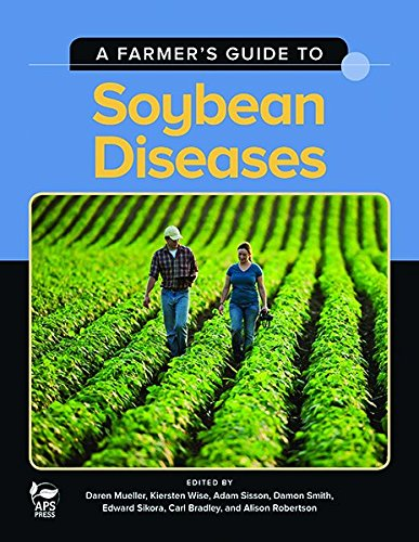 9780890544556: A Farmer's Guide to Soybean Diseases
