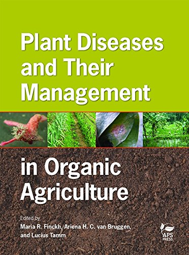 9780890544761: Plant Diseases and Their Management in Organic Agriculture
