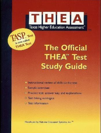 9780890560228: THEA, The Official THEA Study Guide (Texas Higher Education Assessment)