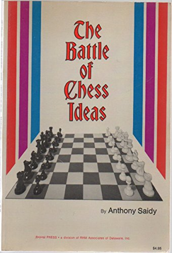 The Battle of Chess Ideas: Saidy, Anthony