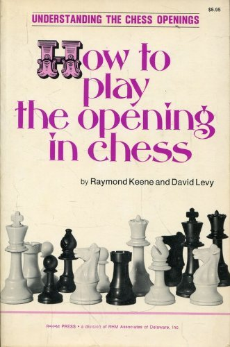 9780890580219: How to Play the Opening in Chess