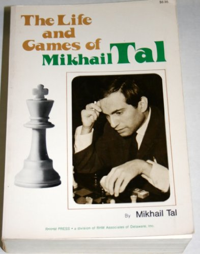 9780890580271: The Life and Games of Mikhail Tal