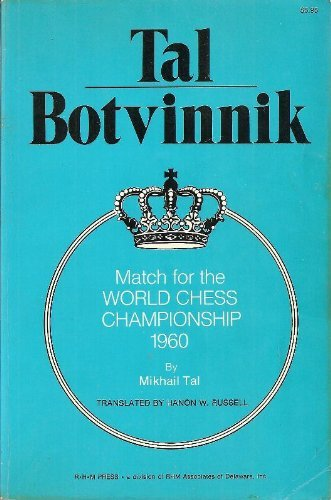9780890580325: Tal-Botvinnik: Match for the world chess championship, 1960