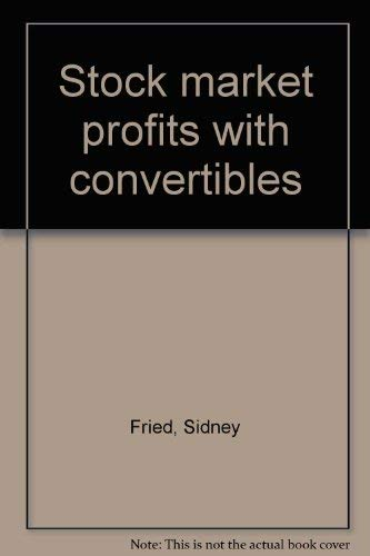 9780890586020: Stock market profits with convertibles