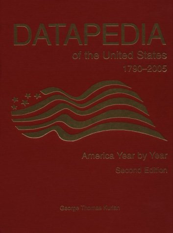 9780890592564: Datapedia of the United States 1790-2005: America Year by Year
