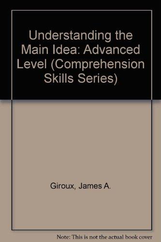 9780890610121: Understanding the Main Idea: Advanced Level (Comprehension Skills Series)
