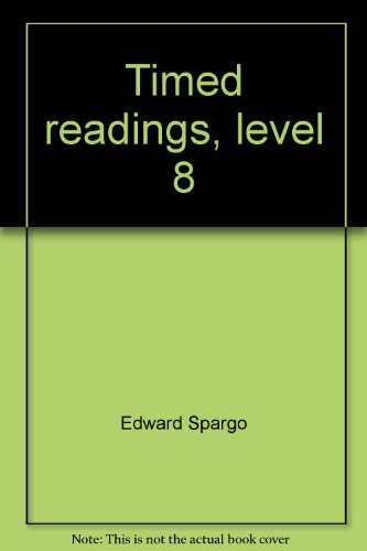 Timed readings, level 8: Fifty 400-word passages with questions for building reading speed (Timed ...