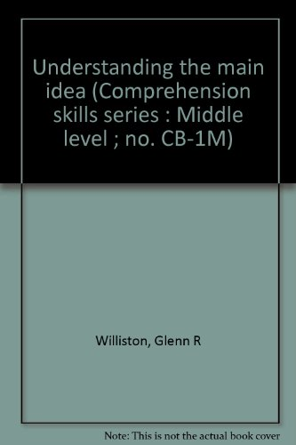 9780890610640: Understanding the main idea (Comprehension skills series : Middle level ; no. CB-1M)