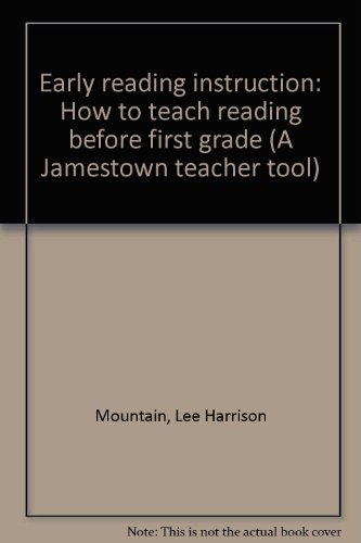 Early reading instruction How to teach reading before first grade: Mountain, Lee Harrison