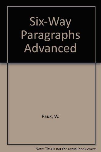 9780890613030: Six Way Paragraphs: Advanced Level
