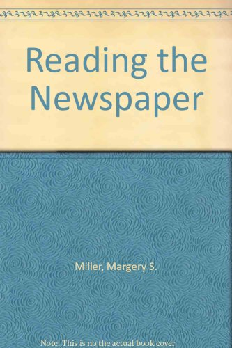 Reading the Newspaper: Miller, Margery S.;