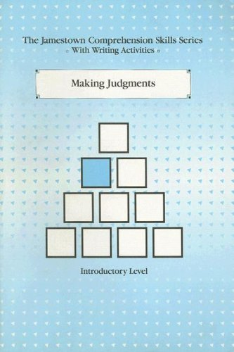 Making Judgements: Introductory Level (Comprehension Skills Series): Jamestown Pubns
