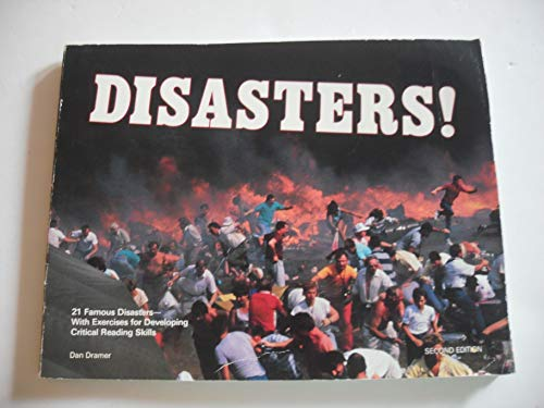 9780890617663: Disasters!: 21 Famous Disasters-With Exercises for Developing Critical Reading Skills (Critical Reading Series)