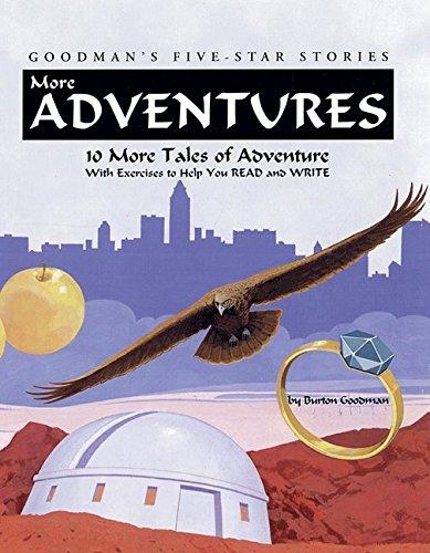 More Adventures: 10 More Tales of Adventure: Burton Goodman