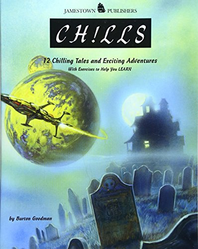 Chills: 12 Chilling Tales And Exciting Adventures.: Goodman, Burton.